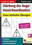 Stärkung der Auge-Hand-Koordination: Ganz einfache Übungen