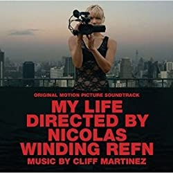My Life Directed By Nicolas Winding Refn [Score][Soundtrack] O.S.T. by Various Artists (2014-10-20)