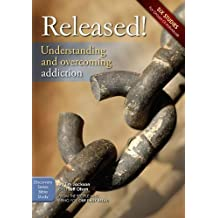 Released!: Understanding and Overcoming Addiction (Discovery Series Bible Study) by Jackson, Tim, Olson, Jeff (2011) Paperback