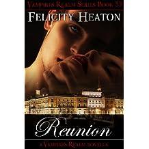 Reunion (Vampires Realm Romance Series) (English Edition)