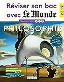 Réviser son bac avec Le Monde 2019 : Philosophie, Terminales L, ES, S...