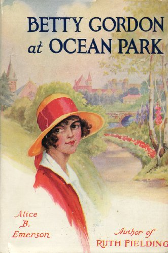 betty-gordon-at-ocean-park-or-school-chums-on-the-boardwalk-her-betty-gordon-series