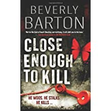 Close Enough To Kill by Barton Beverly (2007-11-07)