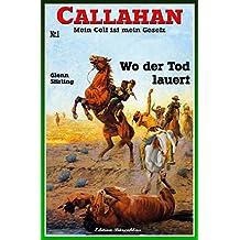 Callahan #1: Wo der Tod lauert