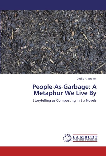 People-As-Garbage: A Metaphor We Live By por Cecily F. Brown