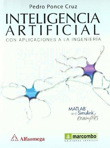 Inteligencia Artificial con Aplicaciones a la Ingeniería por Pedro Ponce Cruz