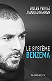Le Système Benzema (Documents)
