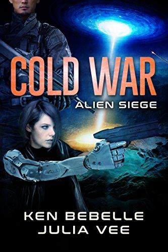 COLD WAR: Alien Siege: Book 2