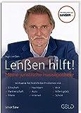 Lenßen hilft!: Meine juristische Hausapotheke - Ingo Lenßen
