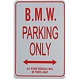 Signes de stationnement BMW - BMW Parking Only Sign