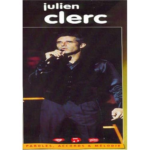 Clerc julien Paroles, Accords et Melodie