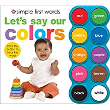 Let's Say Our Colors [With Sound Board] (Simple First Words)