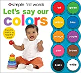 Let's Say Our Colors (Simple First Words) - Best Reviews Guide