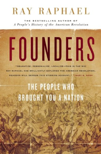 Founders: The People Who Brought You a Nation