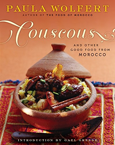 Couscous and Other Good Food from Morocco por Paula Wolfert