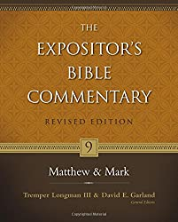 MATTHEW AND MARK: 9 (Expositor's Bible Commentary)