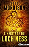 L'Héritage du Loch Ness par Morrison