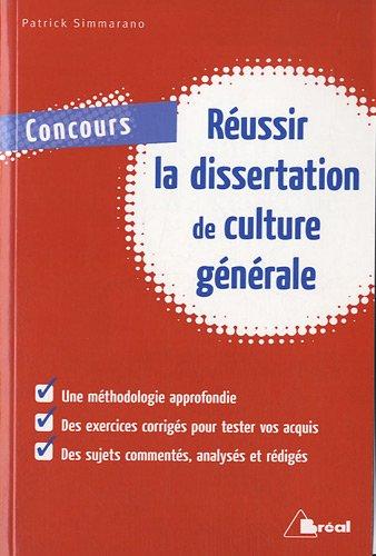 Réussir la dissertation de culture générale