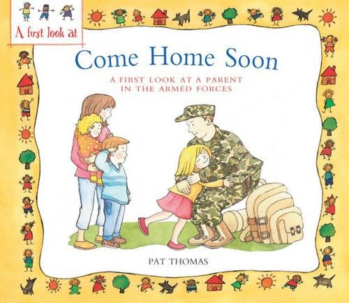 Come home soon : A first look at a parent in the armed forces