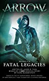 Arrow - Fatal Legacies