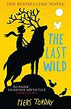 The Last Wild: Book 1 (Last Wild Trilogy)