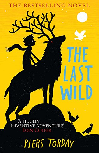 The Last Wild: Book 1 (Last Wild Trilogy)