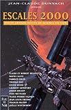 Escales 2000. Douze grands recits de science fiction