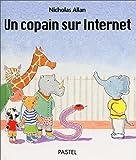 """Afficher """"Un copain sur Internet"""""""