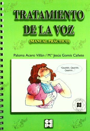 Tratamiento de la voz: Manual Práctico (Lenguaje y comunicación) por Paloma Acero Villán