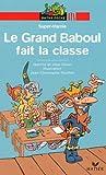 """Afficher """"Le Grand Baboul fait la classe"""""""