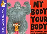 My Body, Your Body (Wonderwise) by Mick Manning (1998-03-01)