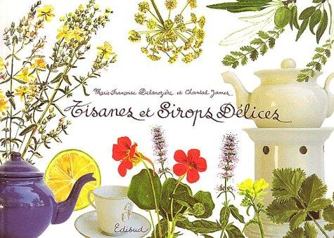 Tisanes et sirops délices