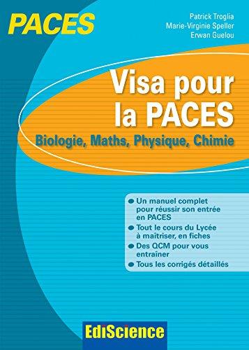 Visa pour la PACES - Biologie, Maths, Physique, Chimie