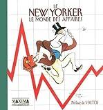 Le New Yorker - Le monde des affaires