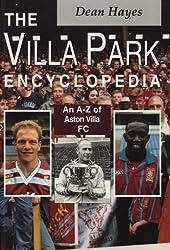 The Villa Park Encyclopedia: A-Z of Aston Villa