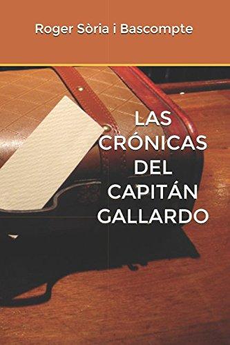 LAS CRÓNICAS DEL CAPITÁN GALLARDO