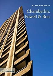 Chamberlin, Powell and Bon (TWENTIETH-CENTURY ARCHITECTS) by Elain Harwood (2011-12-30)