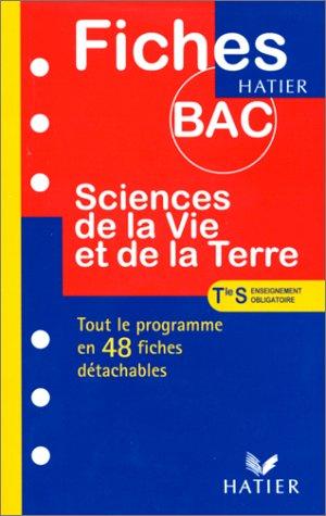 Fiches Bac sciences de la vie et de la terre, terminale S, enseignement obligatoire