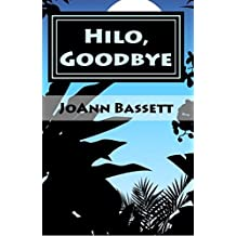 Hilo, Goodbye (Islands of Aloha Mystery Series Book 8)