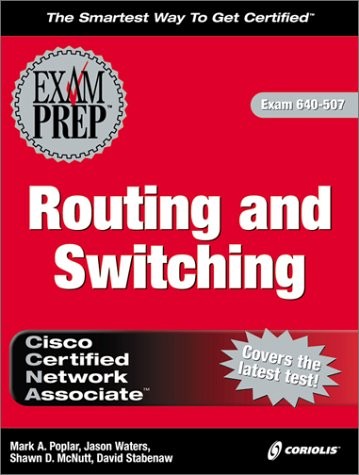 CCNA Routing and Switching Exam Prep (Book & CD) por M. Poplar
