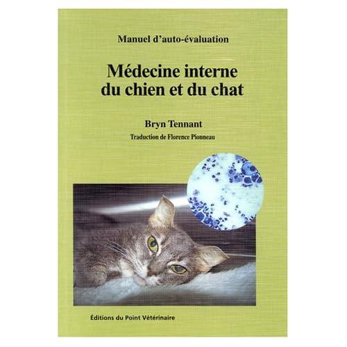 Manuel d'auto-évaluation : Médecine interne du chien et du chat