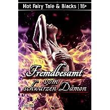 Hot Fairy Tale & Blacks: Fremdbesamt vom schwarzen Dämon