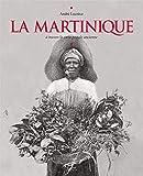 La Martinique à travers la carte postale ancienne