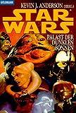 Star Wars. Palast der dunklen Sonnen - Kevin J. Anderson
