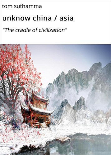 "unknow china / asia: ""The cradle of civilization"" von [suthamma, tom]"