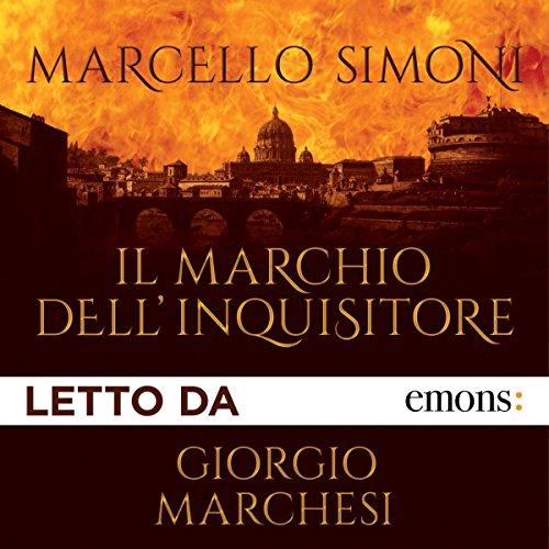 Il marchio dell'inquisitore | Marcello Simoni