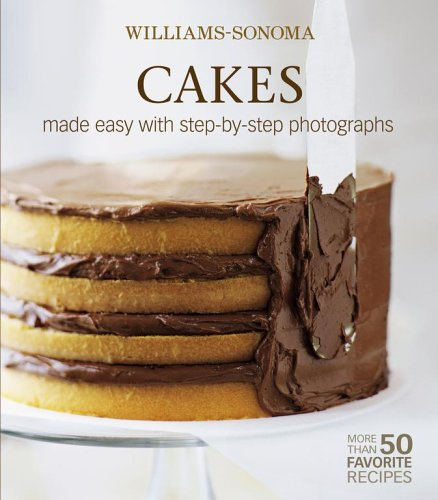 cakes-made-easy-with-step-by-step-photographs-williams-sonoma-mastering