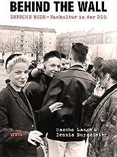 Behind the Wall: DEPECHE MODE-Fankultur in der DDR