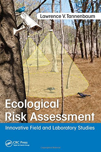 Ecological Risk Assessment: Innovative Field and Laboratory Studies