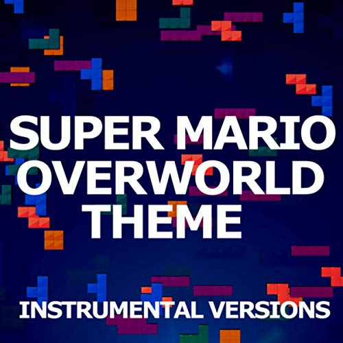 Super Mario (Overworld Theme)